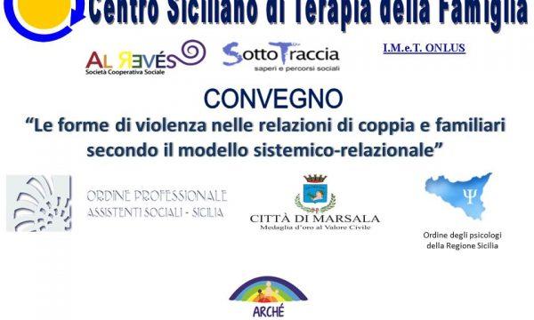 """CONVEGNO """"Le forme di violenza nelle relazioni di coppia e familiari secondo il modello sistemico-relazionale"""""""