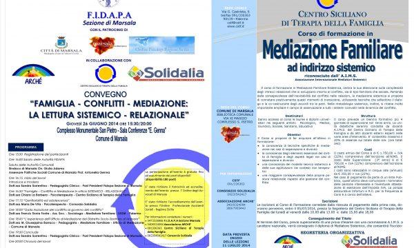 """CONVEGNO """"Famiglie, conflitti, mediazione: la lettura sistemico-relazionale"""" – 26 giugno 2014 –  Complesso San Pietro – Comune di Marsala"""
